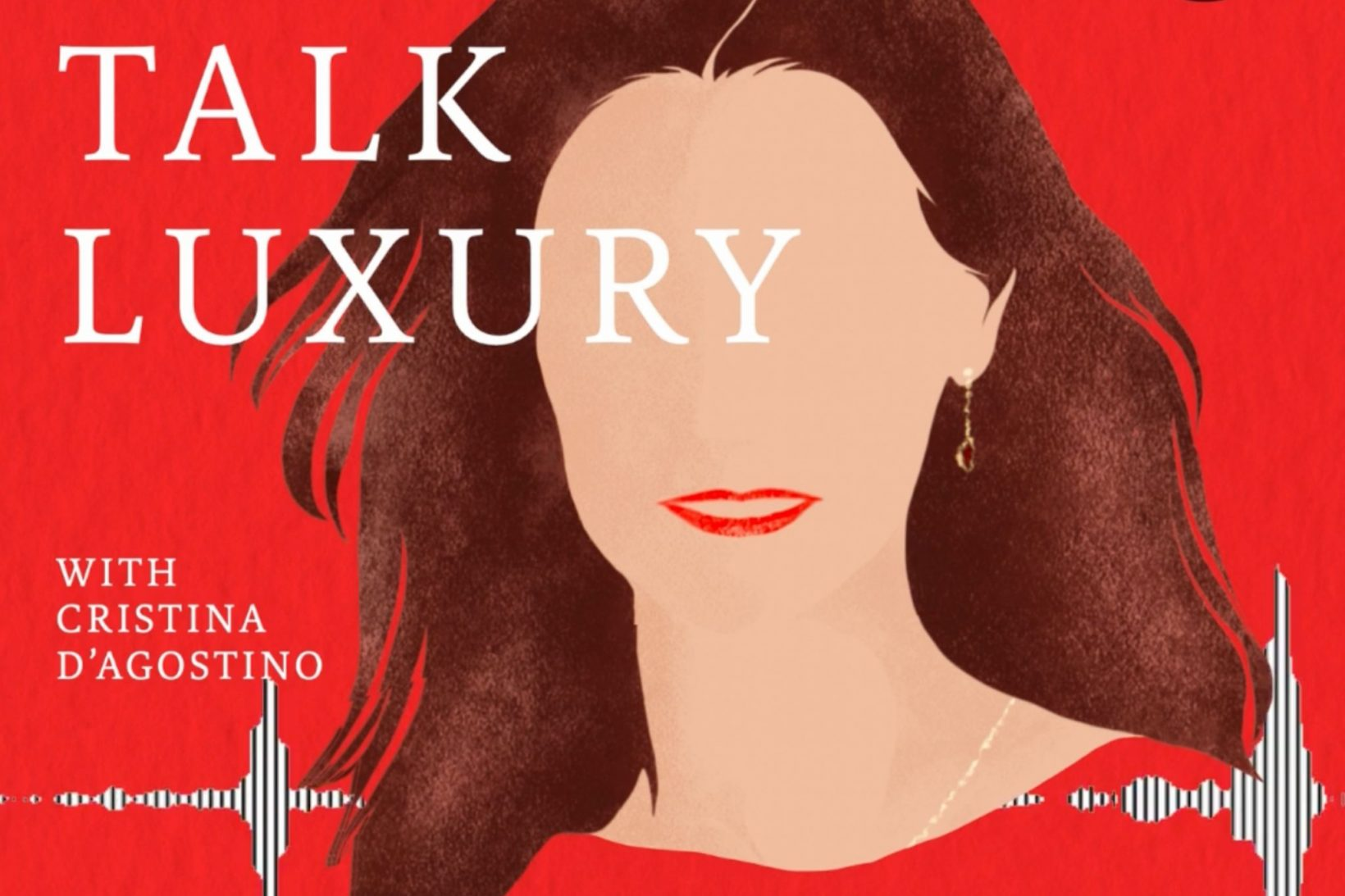 PODCAST. Luxury and digitalisation, the leading path to winning over consumers?